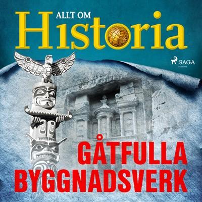 Gåtfulla byggnadsverk Allt Om Historia 9788726382945
