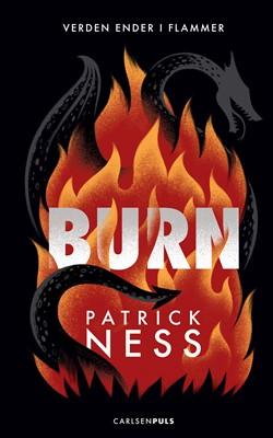 Burn Patrick Ness 9788711984659
