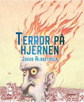 Terror på hjernen Jakob  Albrethsen 9788772270388