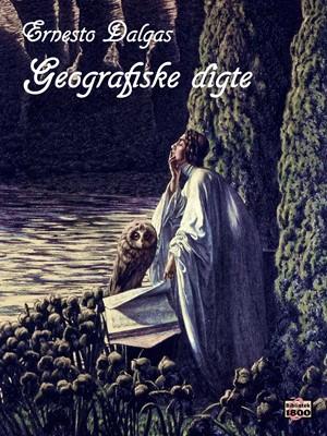 Geografiske digte Ernesto Dalgas 9788779796850