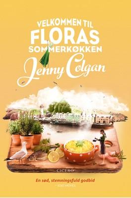 Velkommen til Floras sommerkøkken Jenny Colgan 9788763861380