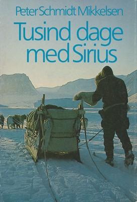 Tusind dage med Sirius Peter Schmidt Mikkelsen, Xsirius Books v/ Peter Schmidt Mikkelsen 9788797221600