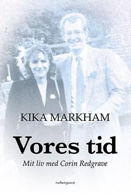 Vores tid Kika Markham 9788772188935