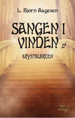 Krystalbroen L. Bjørn Aagesen 9788797179642