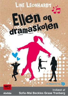 Ellen og dramaskolen (1) Line Leonhardt 9788741513461
