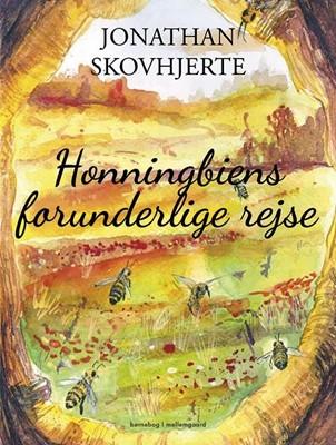Honningbiens forunderlige rejse Jonathan Skovhjerte 9788772370231