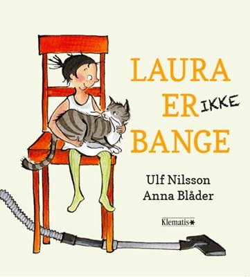 Laura er (ikke) bange Ulf Nilsson 9788771394221