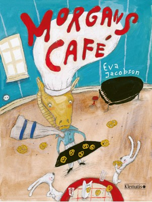Morgans Café Eva Jacobson 9788771394207