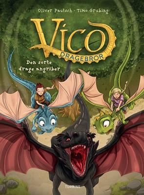 Vico Dragebror – Den sorte drage angriber Oliver Pautsch 9788740662221