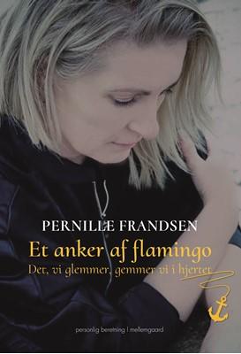 Et anker af flamingo Pernille Frandsen 9788772371269