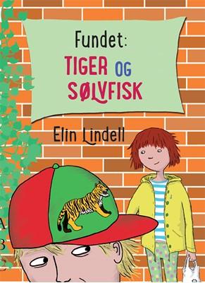 Fundet: Tiger og sølvfisk Elin Lindell 9788779163515