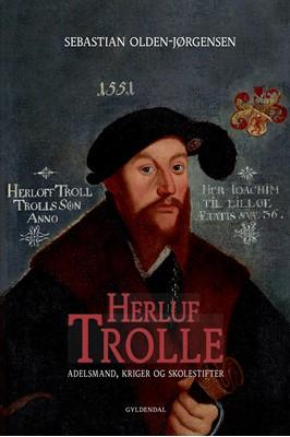 Herluf Trolle Sebastian Olden-Jørgensen 9788702176032