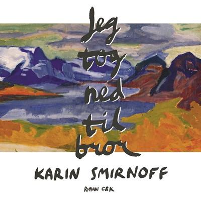 Jeg tog ned til bror Karin Smirnoff 9788740062908
