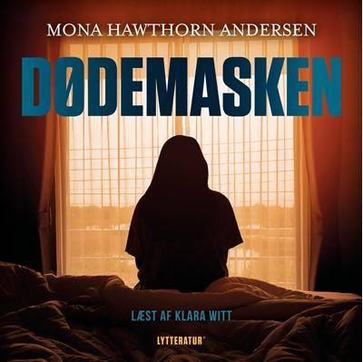 Dødemasken Mona Hawthorne Andersen, Mona Hawthorn Andersen 9788770304283
