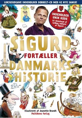 Sigurd fortæller Danmarkshistorie - Guldudgave Sigurd Barrett 9788740032437