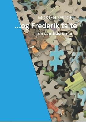 ...og Frederik talte Morten Sestoft 9788743017691