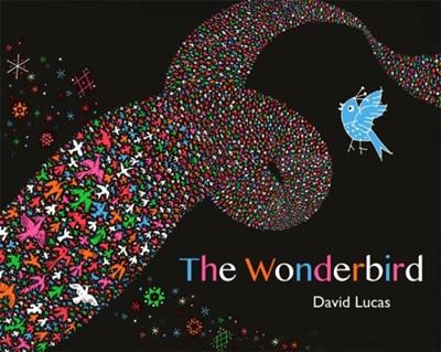 The Wonderbird David Lucas 9781408356234