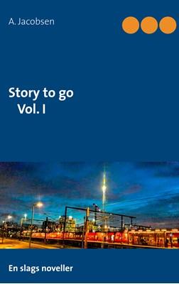 Story to go Vol. I A. Jacobsen 9788743017776