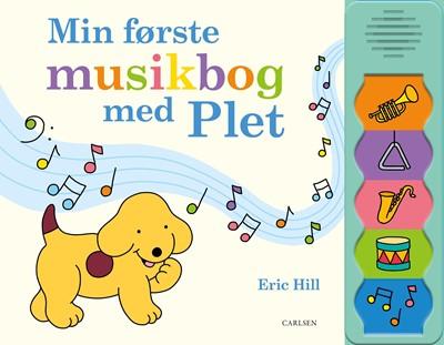 Min første musikbog med Plet Eric Hill 9788711986561