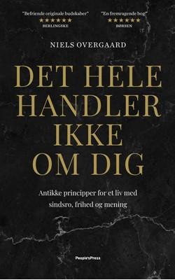 Det hele handler ikke om dig Niels Overgaard 9788770365185