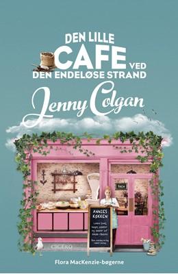 Den lille cafe ved den endeløse strand Jenny Colgan 9788702304367