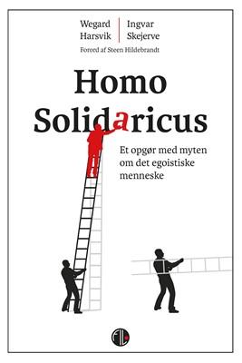 Homo Solidaricus Wegard  Harsvik, Ingvar Skjerve 9788770170765