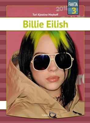 Billie Eilish Turi Kjestine Meyhoff 9788740663990