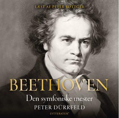 Beethoven - den symfoniske mester Peter Dürrfeld 9788770304535