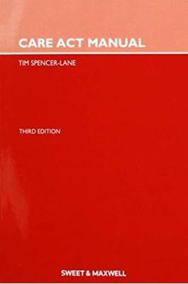 Care Act Manual Tim Spencer-Lane 9780414072527