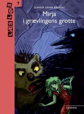 Mirja i grævlingens grotte Gunvor Ganer Krejberg 9788702293982