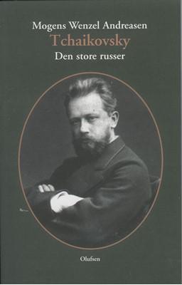 Tchaikovsky Mogens Wenzel Andreasen 9788793331860