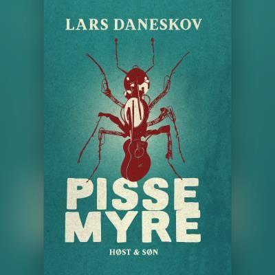 Pissemyre Lars Daneskov 9788702303933