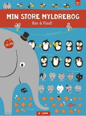 Min store myldrebog - Rør & find! Yayo 9788772054100