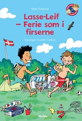 Lasse-Leif - Ferie som i firserne Mette Finderup 9788741509471