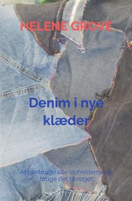 Denim i nye klæder Helene Grove 9788740453102