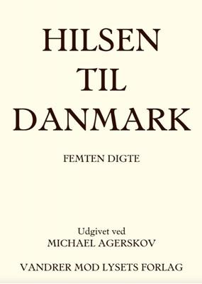 HILSEN TIL DANMARK Michael Agerskov 9788787871181