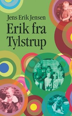 Erik fra Tylstrup Jens Erik Jensen 9788743018117