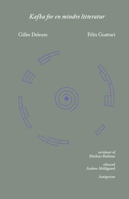 Kafka for en mindre litteratur Gilles Deleuze, Félix Guattari 9788793108202