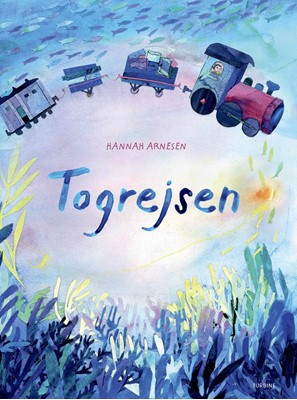 Togrejsen Hannah Arnesen 9788740664324