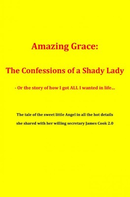 Amazing Grace: The Confessions of a Shady Lady James Cook 2.0 9788740479232