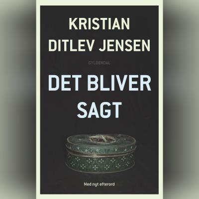 Det bliver sagt Kristian Ditlev Jensen 9788702299915