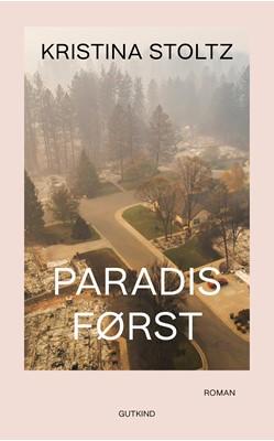 Paradis først Kristina Stoltz 9788743400516