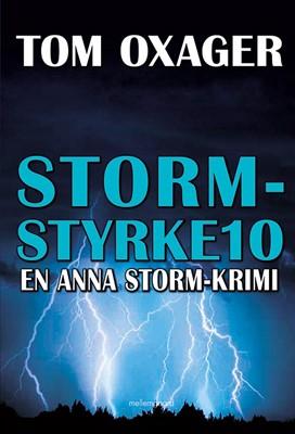 STORM-STYRKE 10 Tom Oxager 9788772370804