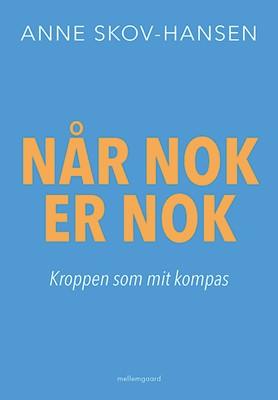 Når nok er nok Anne Skov-Hansen 9788772189895