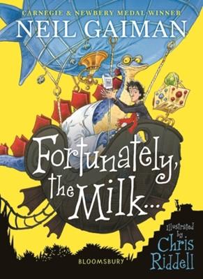 Fortunately, the Milk . . . Neil Gaiman 9781526614810