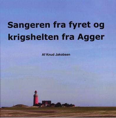 Sangeren fra fyret og krigshelten fra Agger Knud Jakobsen 9788793771031