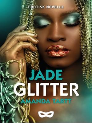 Glitter Amanda  Tartt 9788793853287
