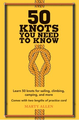 50 Knots You Need to Know Marty Allen 9781909313569