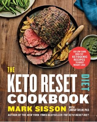 The Keto Reset Diet Cookbook Mark Sisson 9781743795057