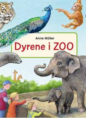 Dyrene i Zoo Anne Möller 9788772247250